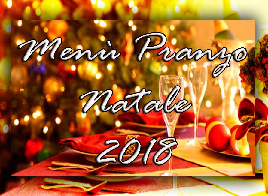 Menù Pranzo di Natale 2018